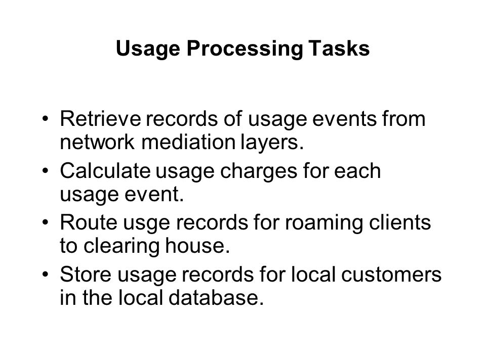 Usage Processing Tasks