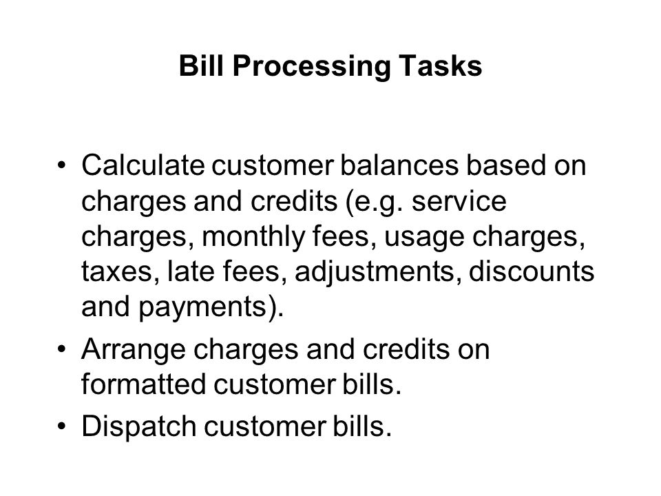 Bill Processing Tasks