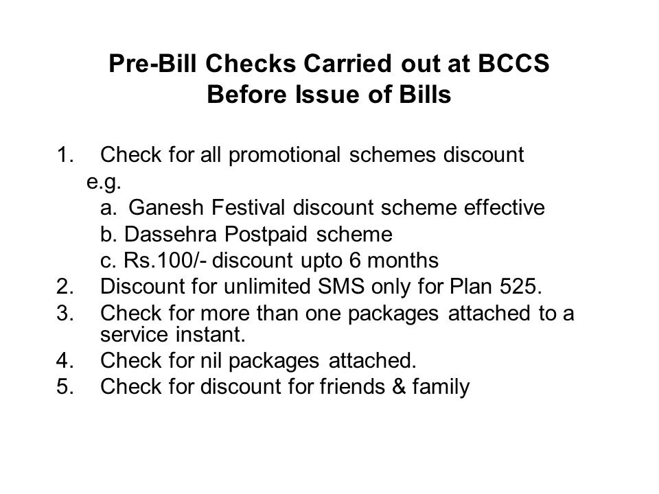 Pre-Bill Checks Carried out at BCCS Before Issue of Bills