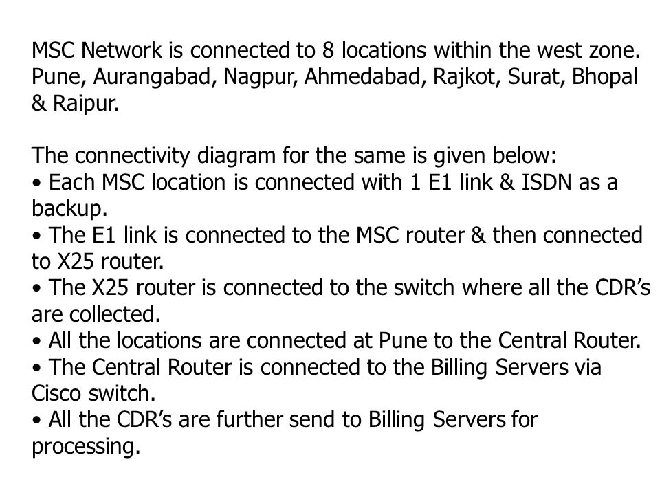 MSC Network is connected to 8 locations within the west zone.