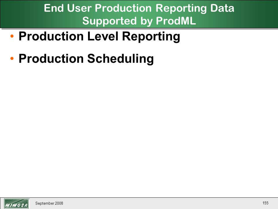 End User Production Reporting Data Supported by ProdML