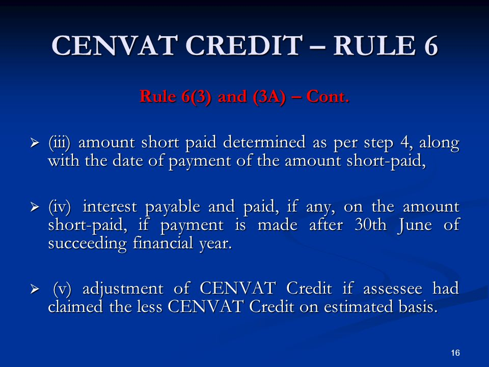 CENVAT CREDIT – RULE 6 Rule 6(3) and (3A) – Cont.