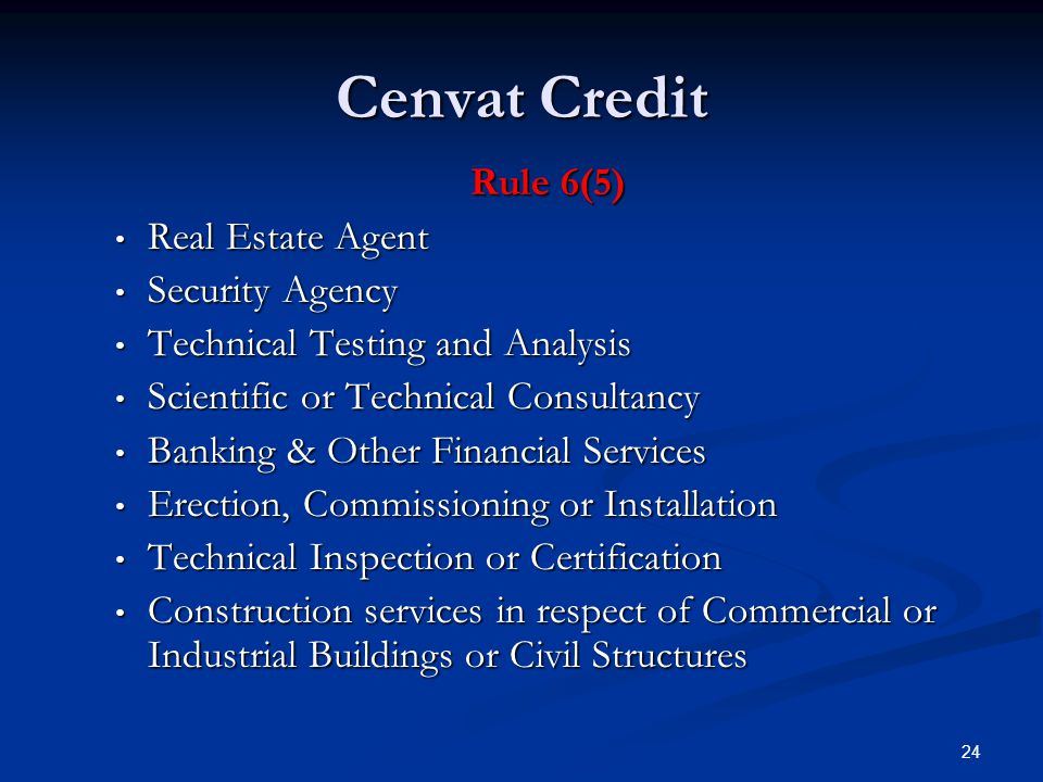 Cenvat Credit Rule 6(5) Real Estate Agent Security Agency