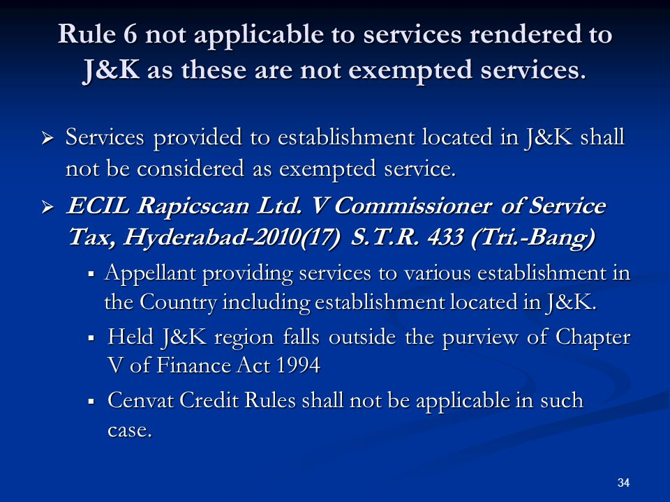 Rule 6 not applicable to services rendered to J&K as these are not exempted services.