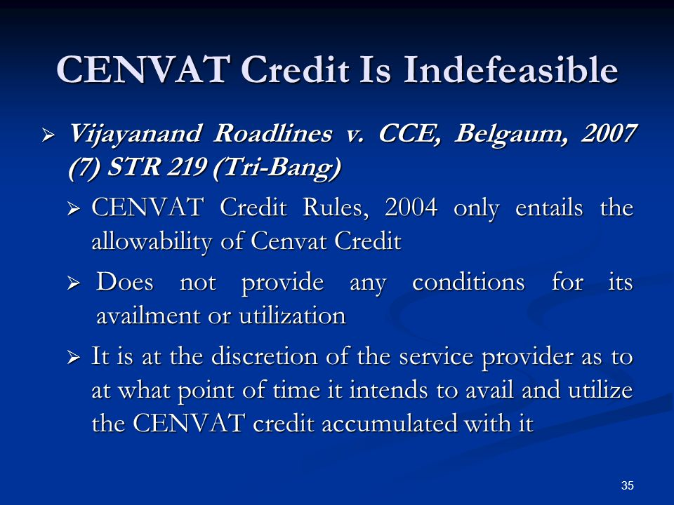 CENVAT Credit Is Indefeasible