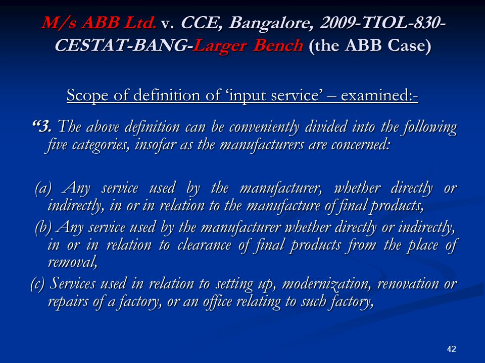 Scope of definition of 'input service' – examined:-