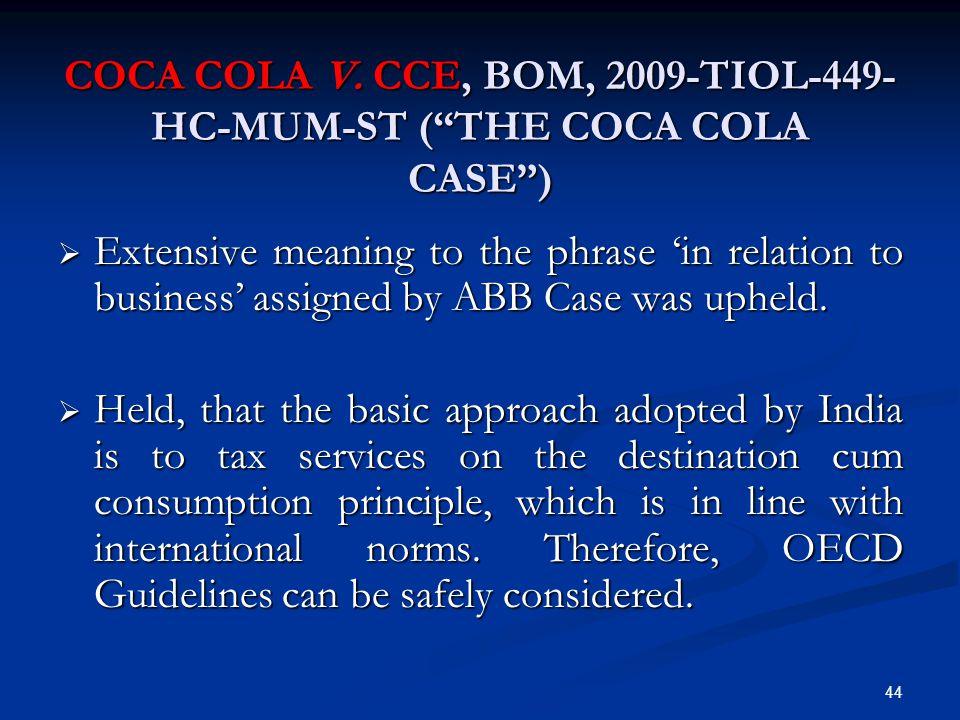 Coca Cola v. CCE, Bom, 2009-TIOL-449-HC-MUM-ST ( the Coca Cola Case )