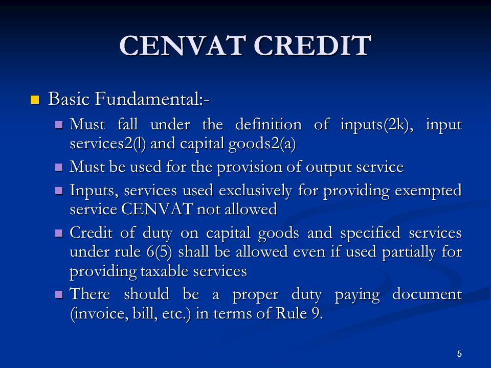 CENVAT CREDIT Basic Fundamental:-