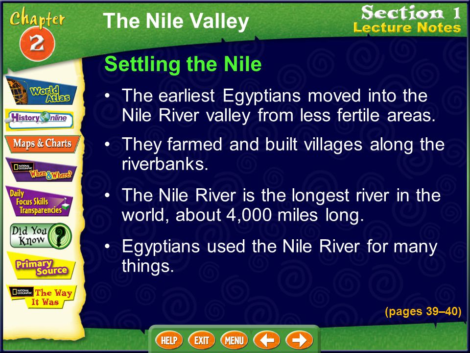 The Nile Valley Settling the Nile