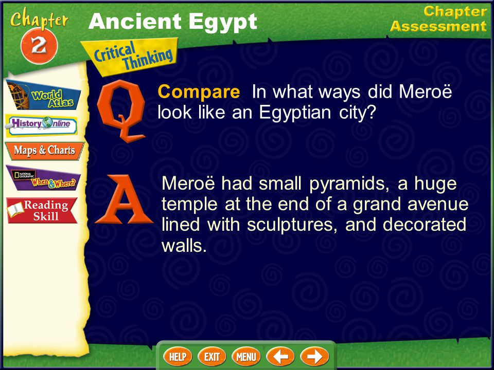 Ancient Egypt Compare In what ways did Meroë look like an Egyptian city