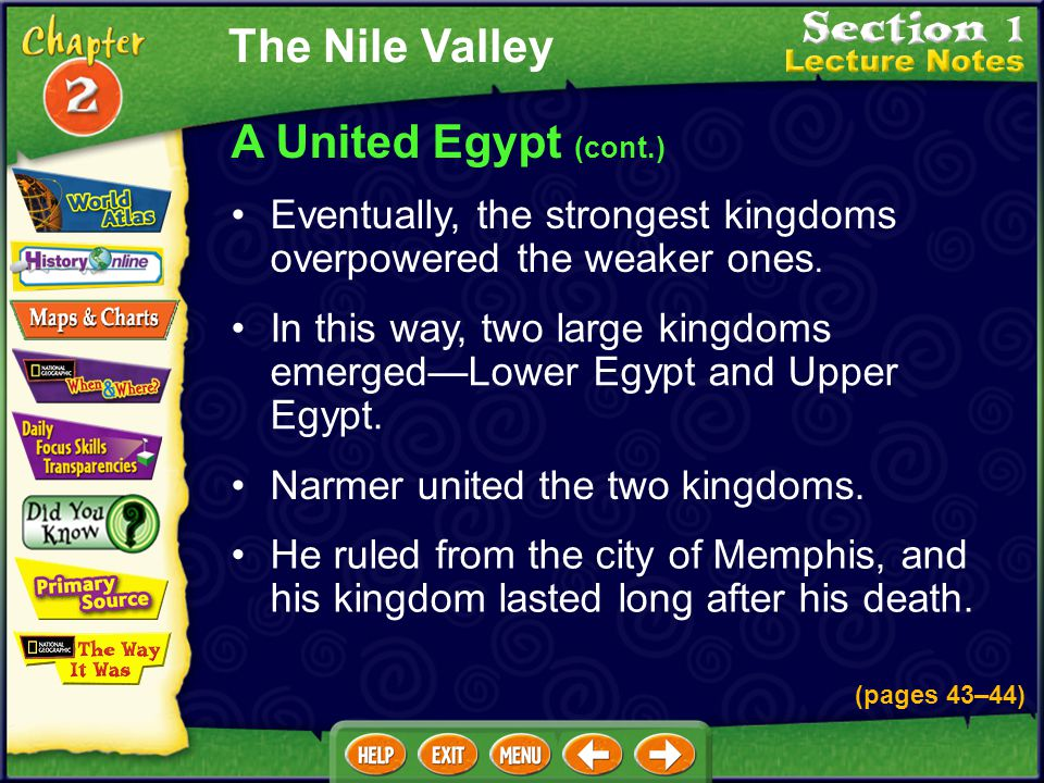 The Nile Valley A United Egypt (cont.)