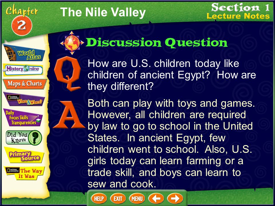 The Nile Valley How are U.S. children today like children of ancient Egypt How are they different
