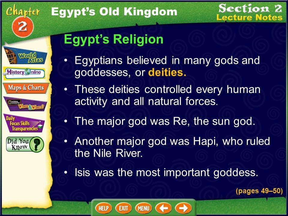 Egypt's Religion Egypt's Old Kingdom
