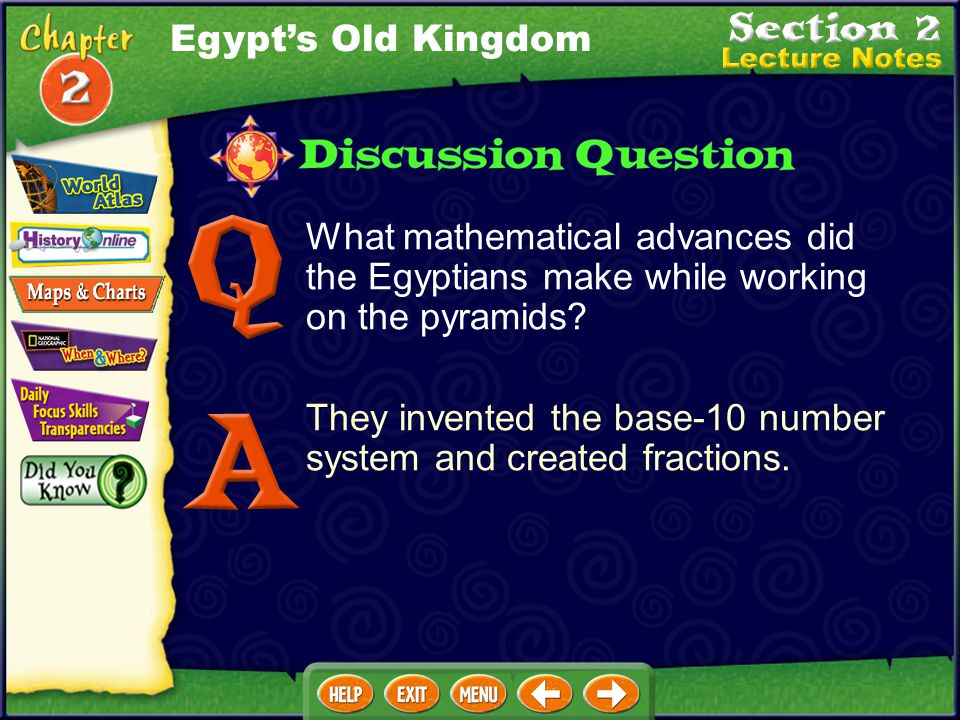 Egypt's Old Kingdom What mathematical advances did the Egyptians make while working on the pyramids