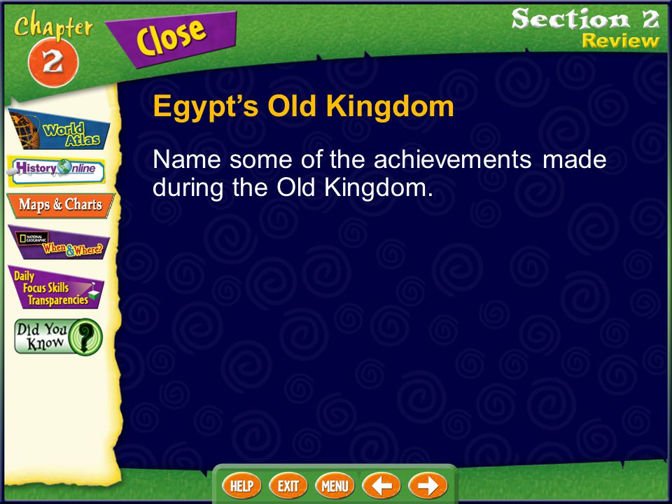 Egypt's Old Kingdom Name some of the achievements made during the Old Kingdom.