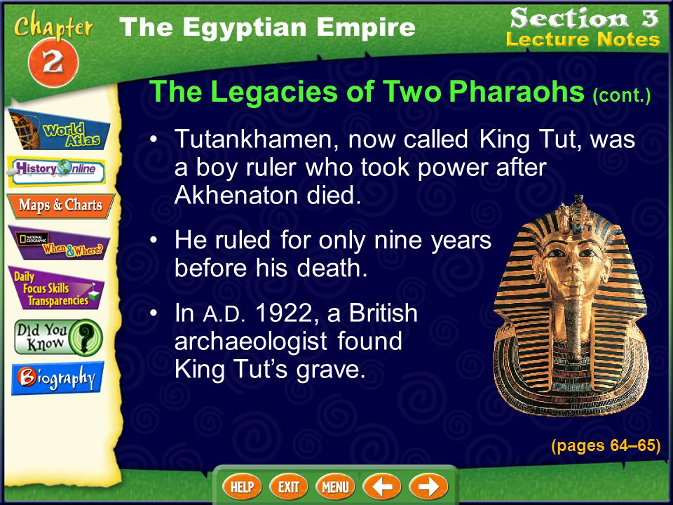The Legacies of Two Pharaohs (cont.)
