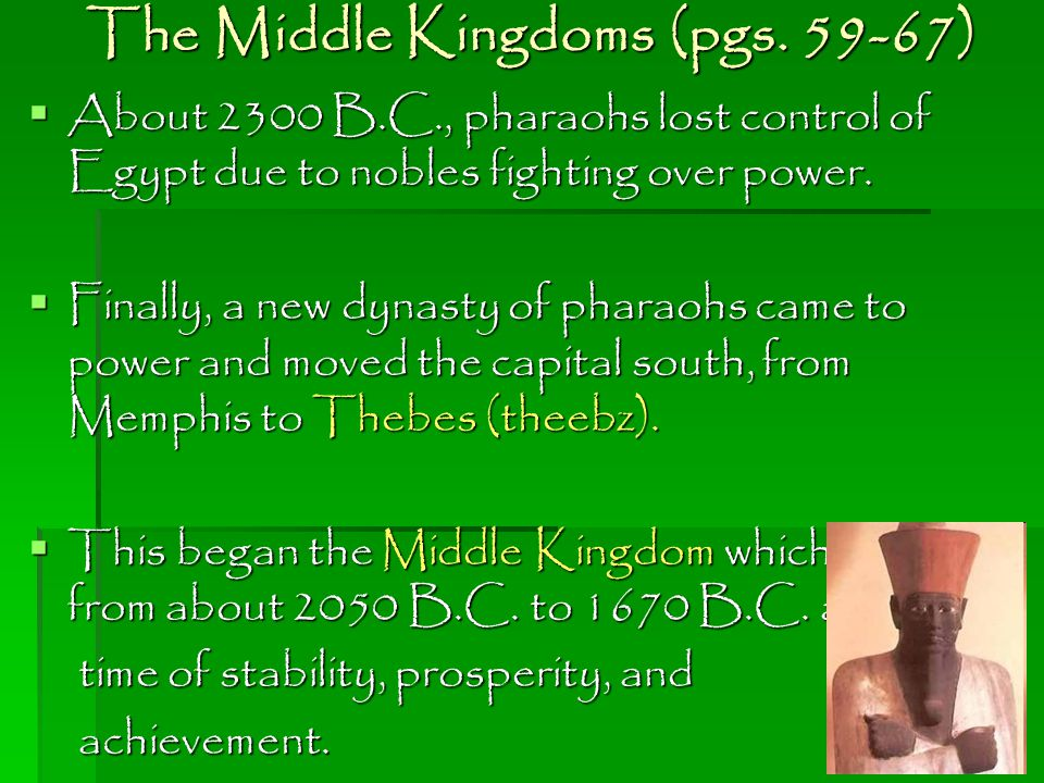 The Middle Kingdoms (pgs )