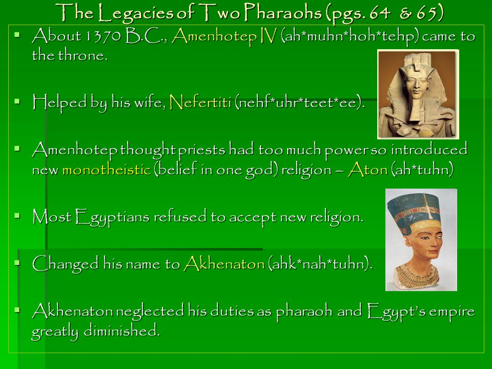 The Legacies of Two Pharaohs (pgs. 64 & 65)