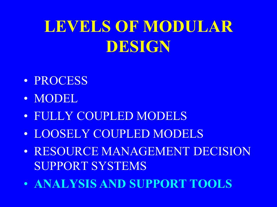 LEVELS OF MODULAR DESIGN
