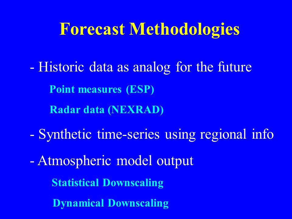 Forecast Methodologies