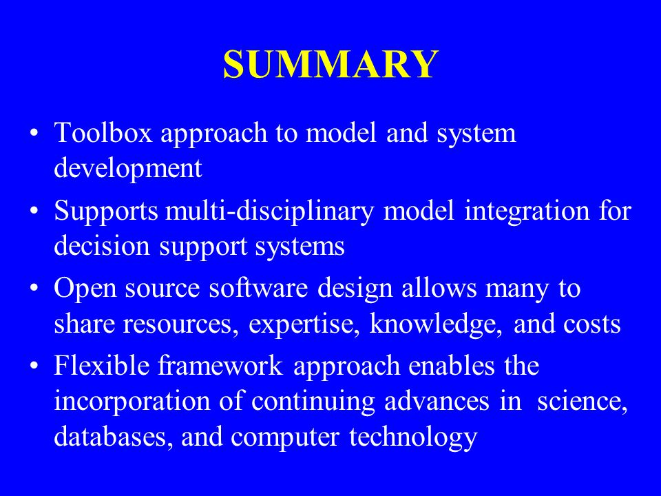 SUMMARY Toolbox approach to model and system development