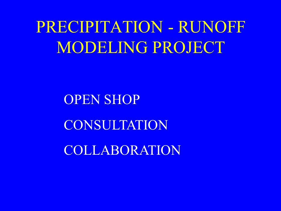 PRECIPITATION - RUNOFF MODELING PROJECT