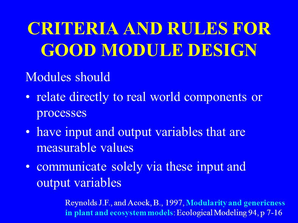 CRITERIA AND RULES FOR GOOD MODULE DESIGN