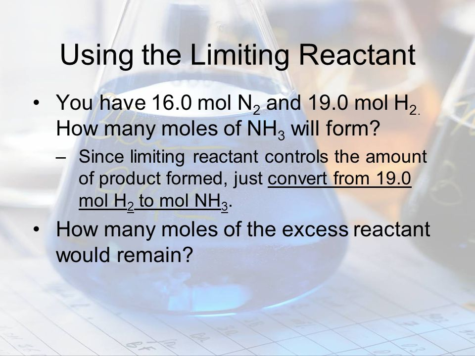 Using the Limiting Reactant