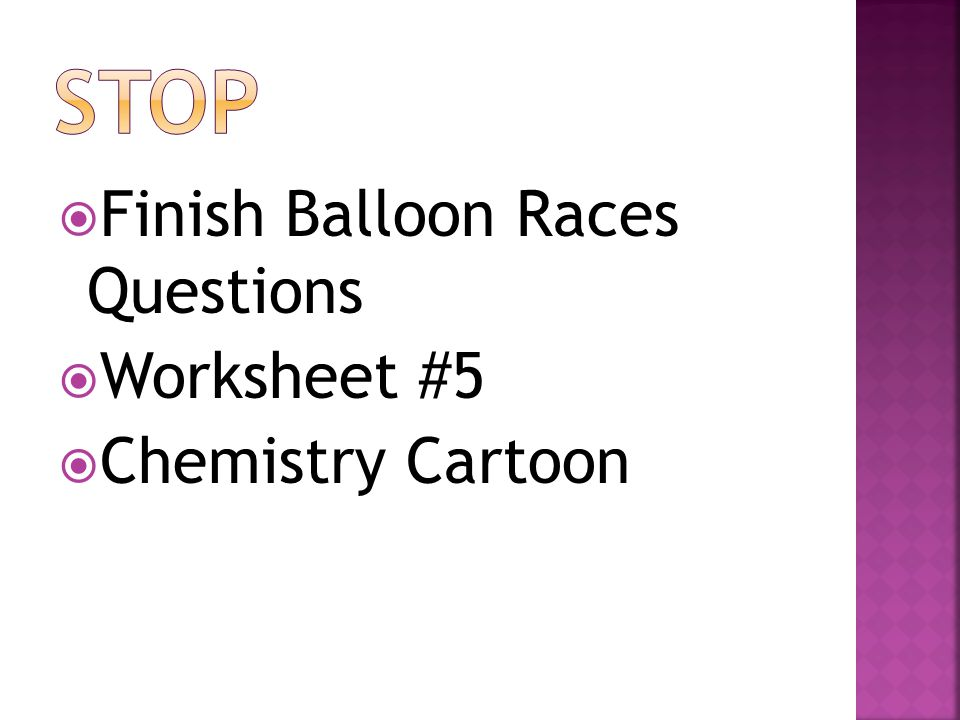 STOP Finish Balloon Races Questions Worksheet #5 Chemistry Cartoon