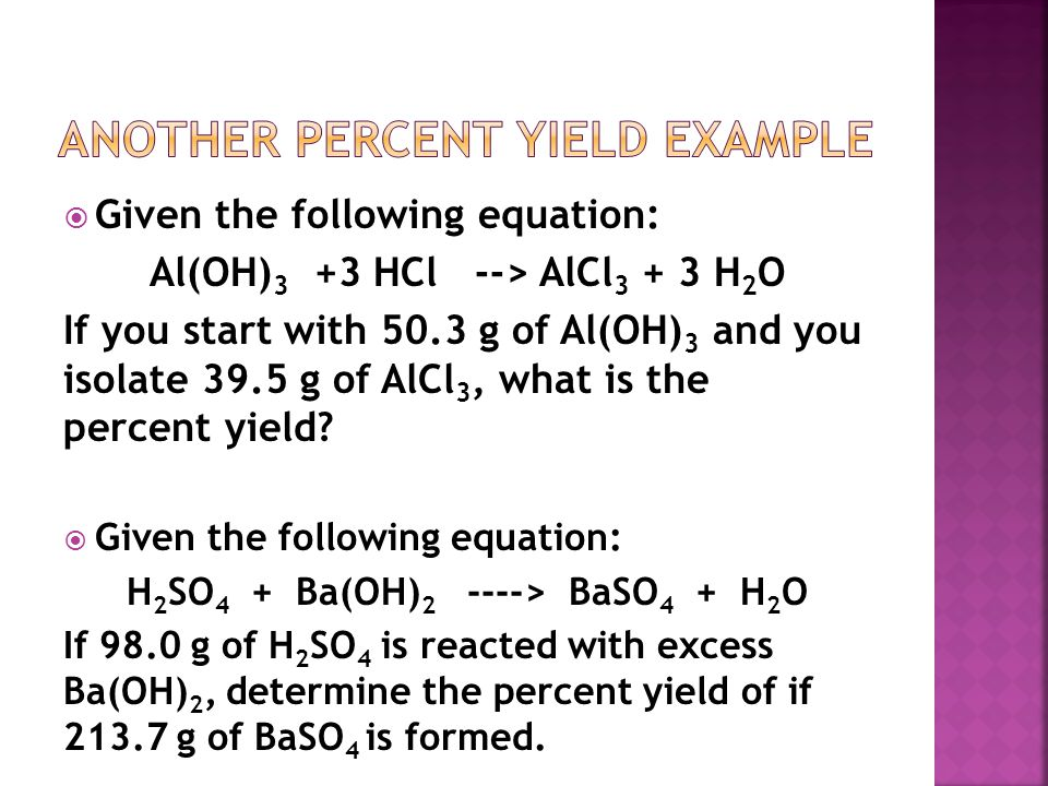 Another Percent Yield Example