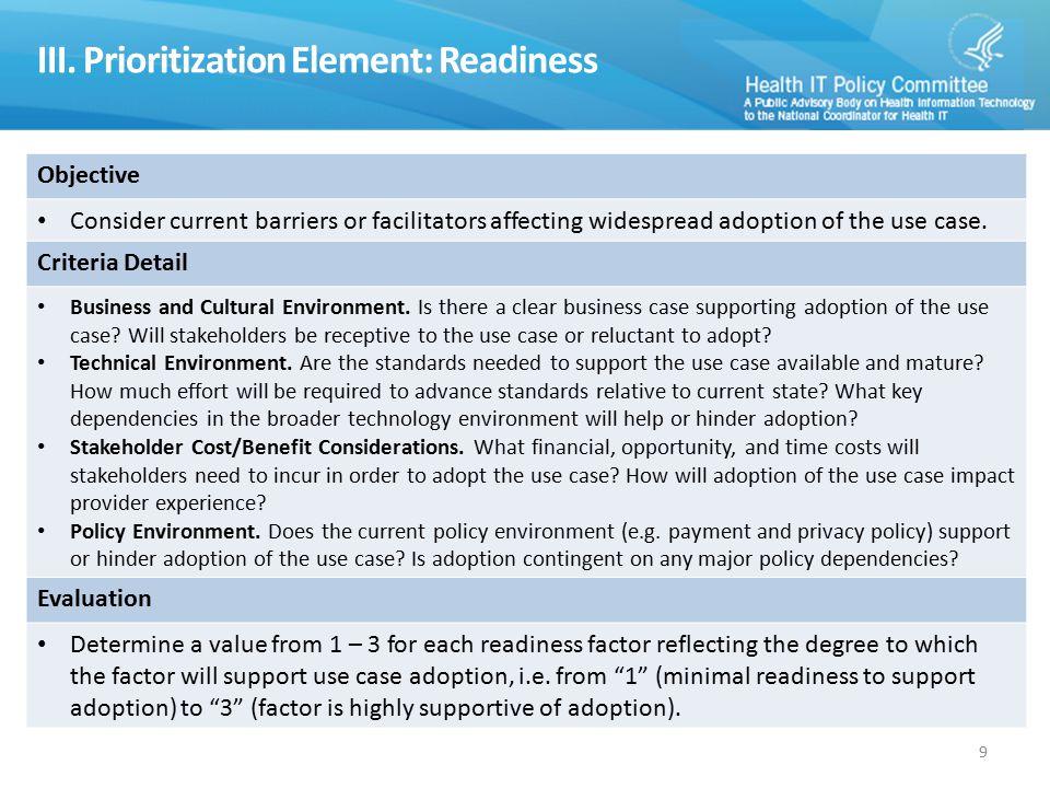 III. Prioritization Element: Readiness