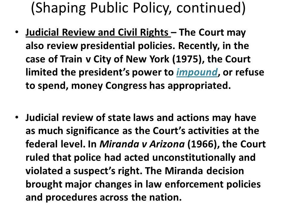 (Shaping Public Policy, continued)