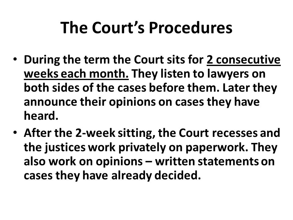 The Court's Procedures