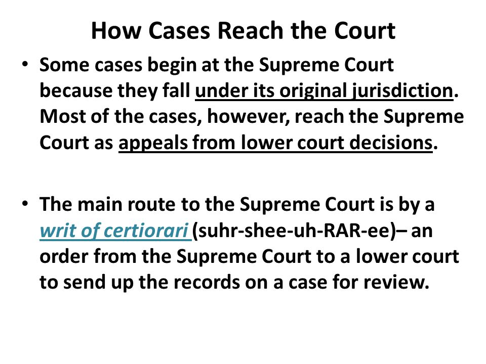 How Cases Reach the Court