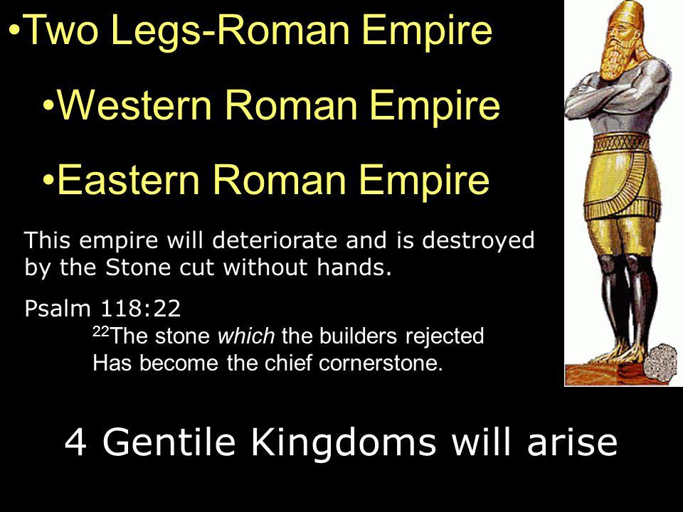 4 Gentile Kingdoms will arise