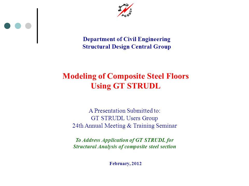 Modeling of Composite Steel Floors Using GT STRUDL