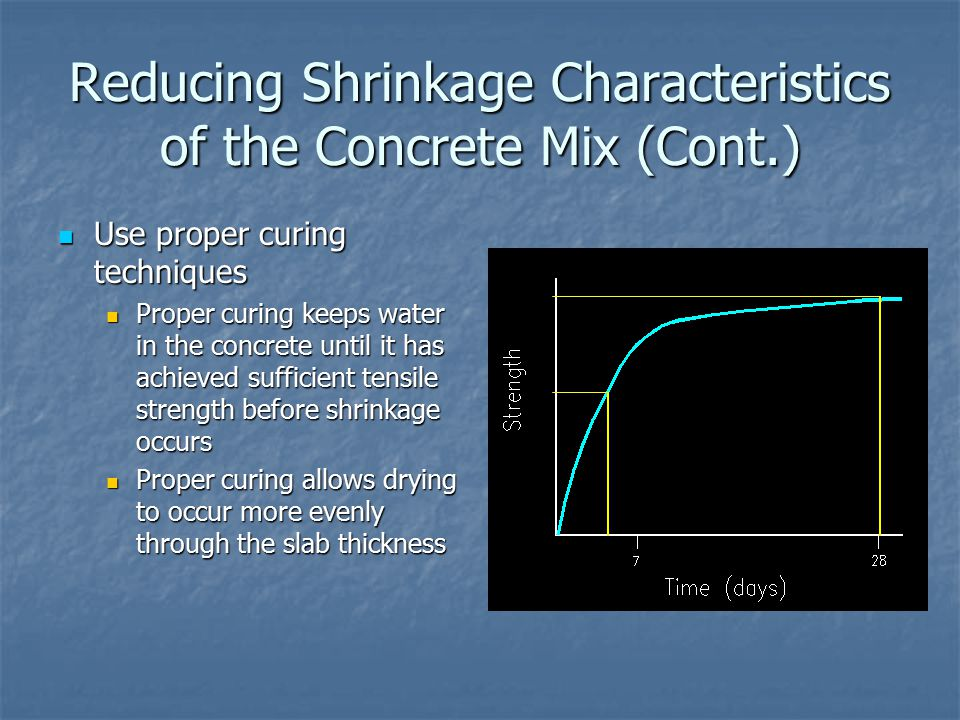 Reducing Shrinkage Characteristics of the Concrete Mix (Cont.)