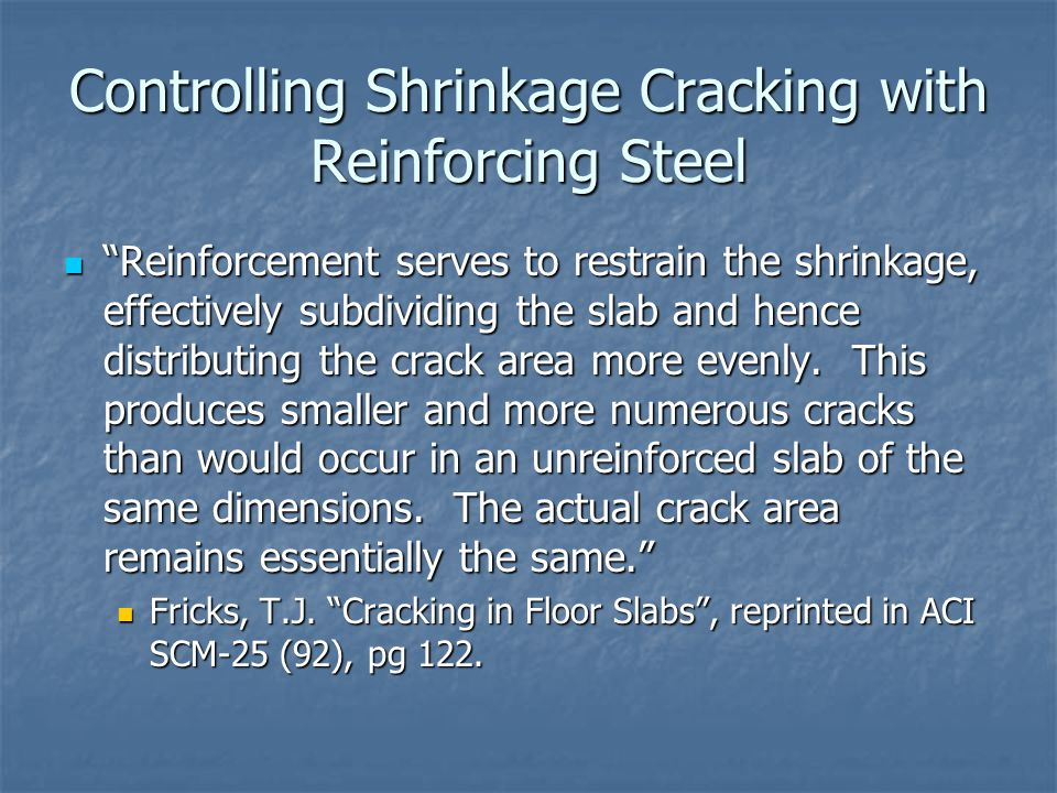 Controlling Shrinkage Cracking with Reinforcing Steel