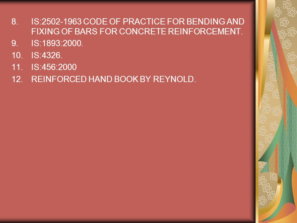 IS:2502-1963 CODE OF PRACTICE FOR BENDING AND FIXING OF BARS FOR CONCRETE REINFORCEMENT.