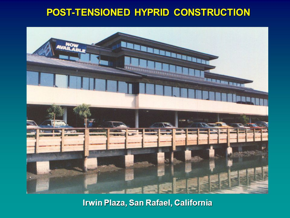 POST-TENSIONED HYPRID CONSTRUCTION