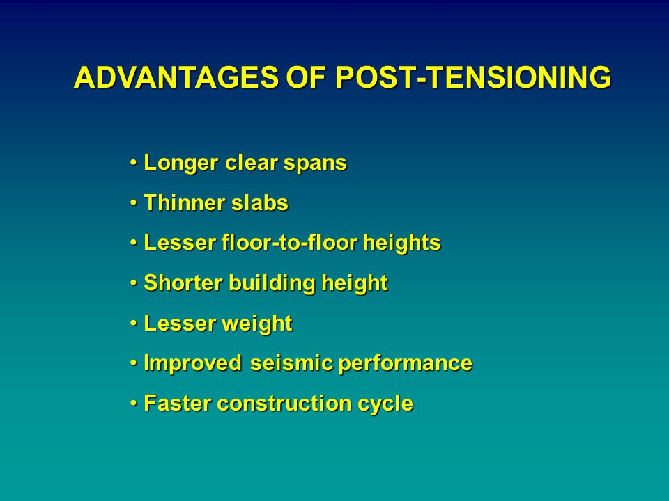 ADVANTAGES OF POST-TENSIONING