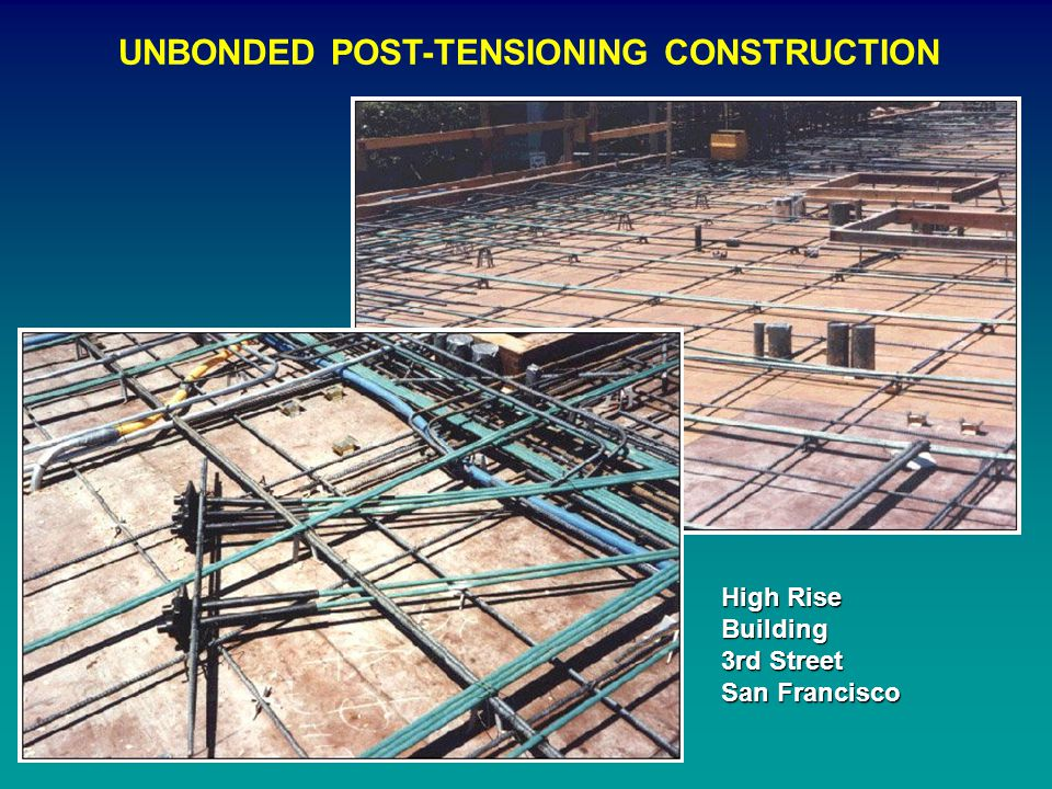 UNBONDED POST-TENSIONING CONSTRUCTION