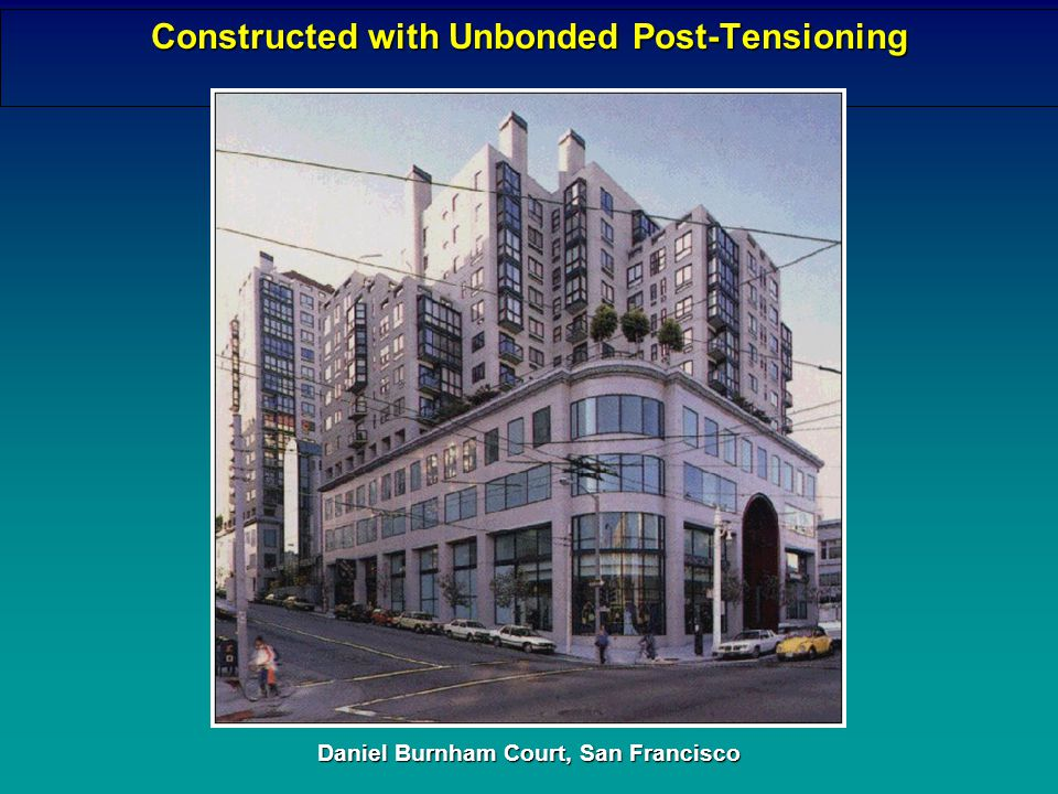 Constructed with Unbonded Post-Tensioning