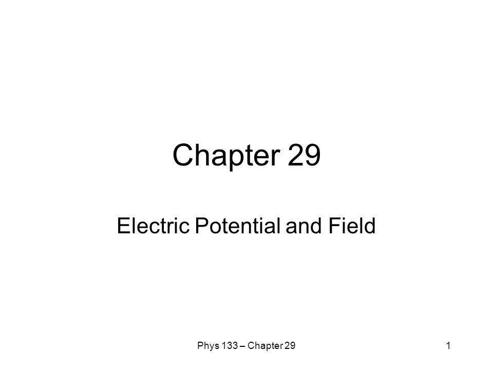 Electric Potential and Field