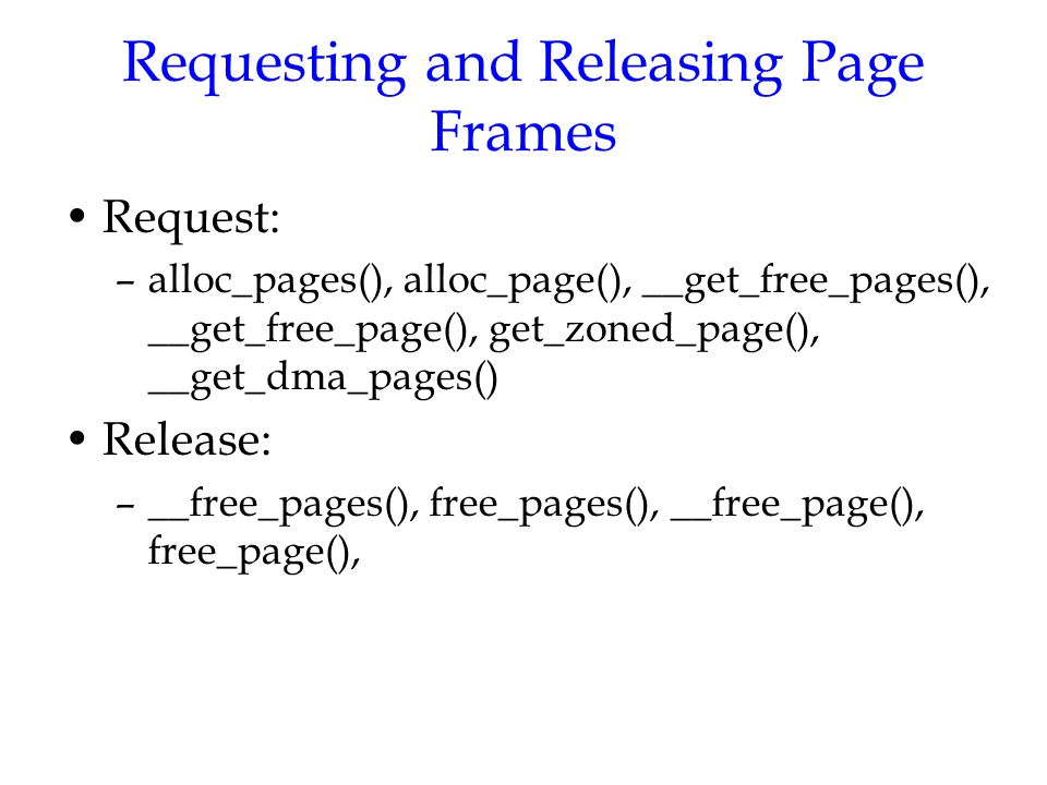 Requesting and Releasing Page Frames
