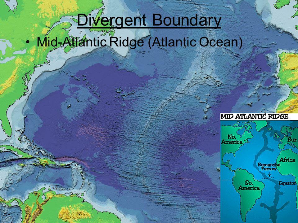 Divergent Boundary Mid-Atlantic Ridge (Atlantic Ocean)