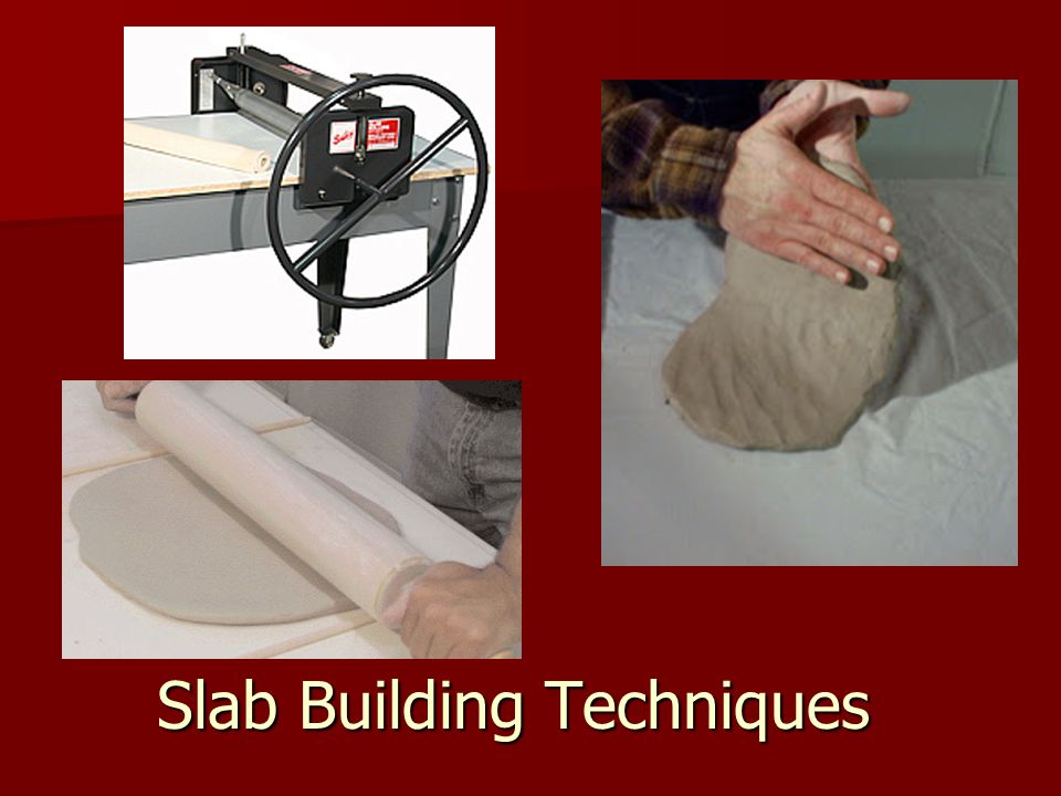 Slab Building Techniques