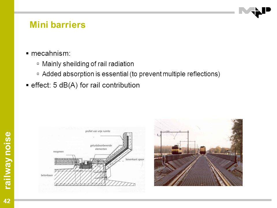 Mini barriers mecahnism: effect: 5 dB(A) for rail contribution