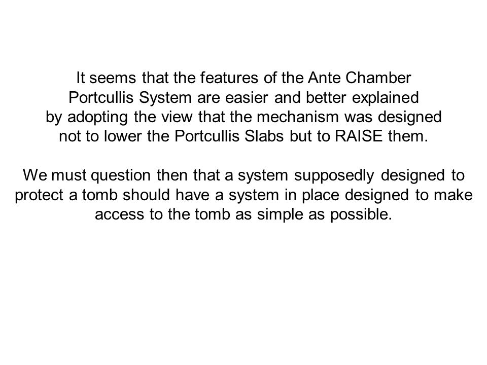 It seems that the features of the Ante Chamber