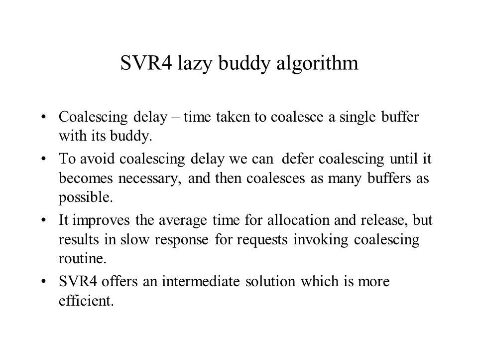 SVR4 lazy buddy algorithm